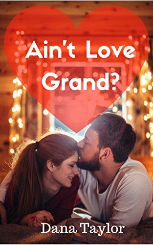 Ain't Love Grand